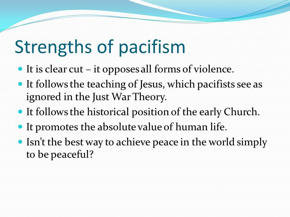 As a pacifist make a argument why one should oppose all wars?