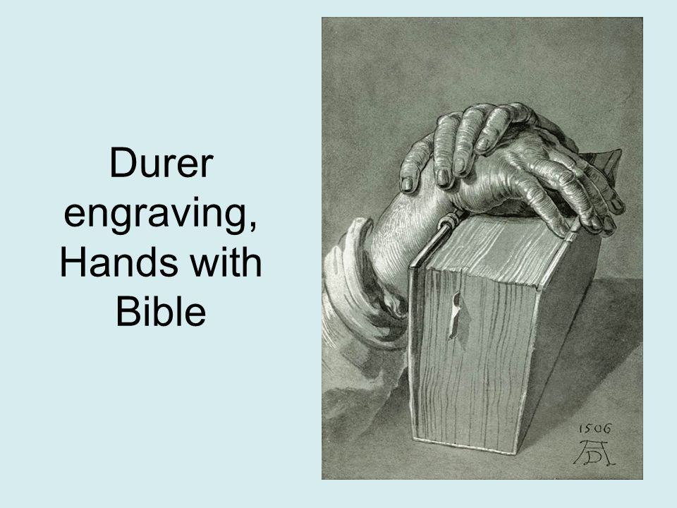 Durer engraving, Hands with Bible