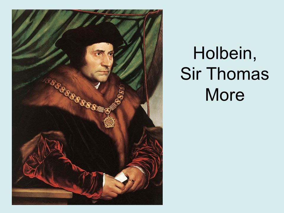 Holbein, Sir Thomas More