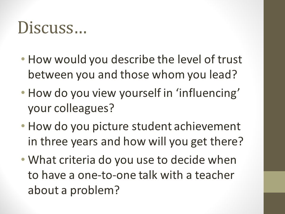 Discuss… How would you describe the level of trust between you and those whom you lead.