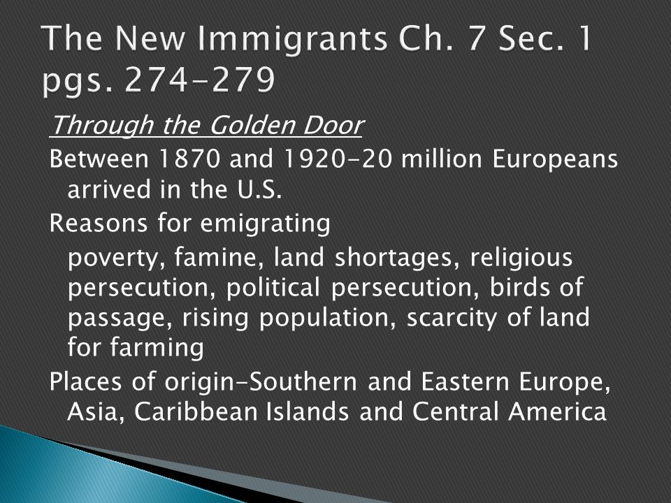 Through the Golden Door Between 1870 and million Europeans arrived in the U.S.