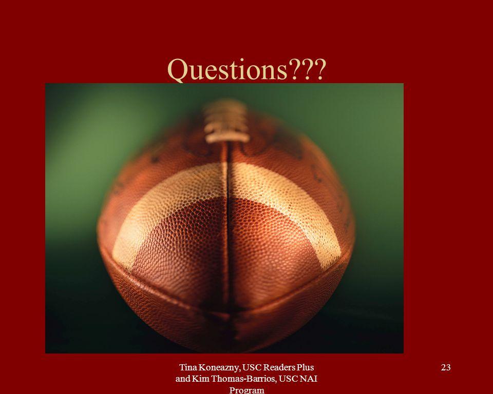Tina Koneazny, USC Readers Plus and Kim Thomas-Barrios, USC NAI Program 23 Questions