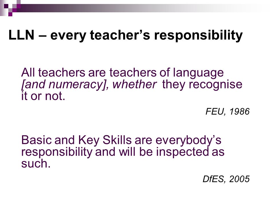 All teachers are teachers of language [and numeracy], whether they recognise it or not.
