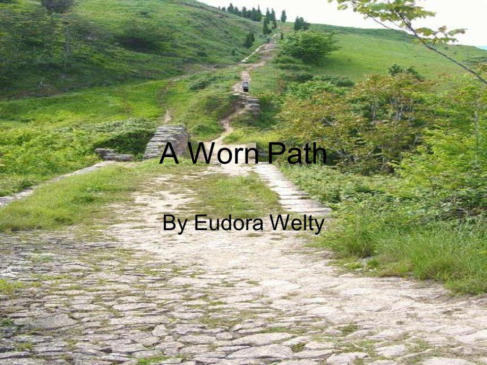 A Worn Path Essay