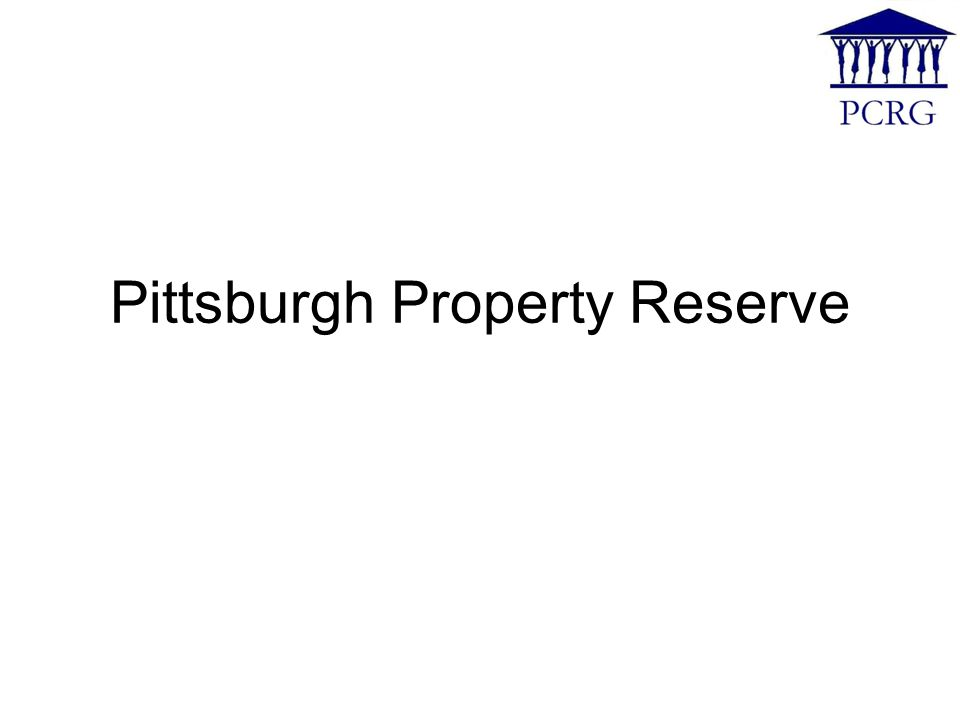 Pittsburgh Property Reserve