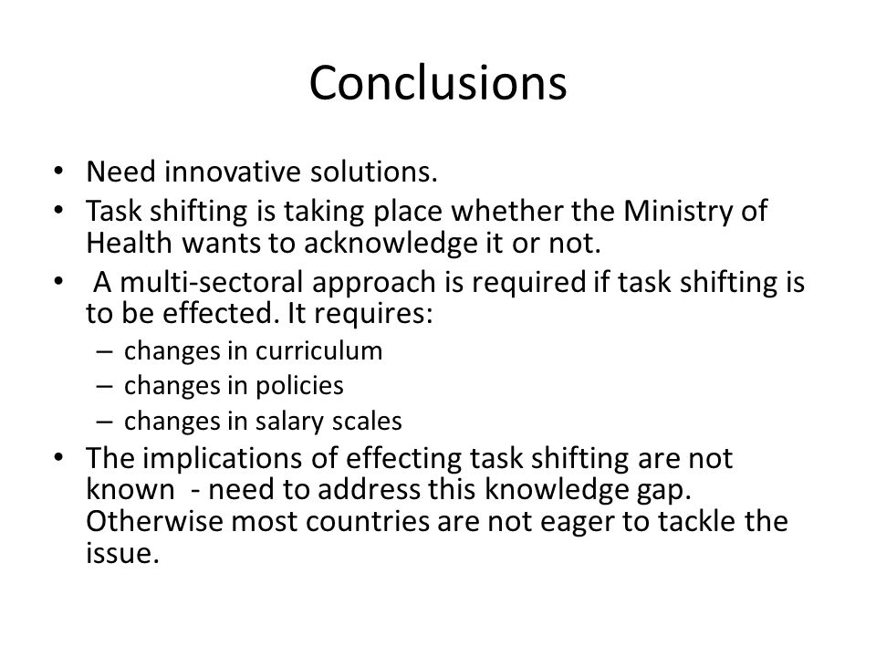 Conclusions Need innovative solutions.