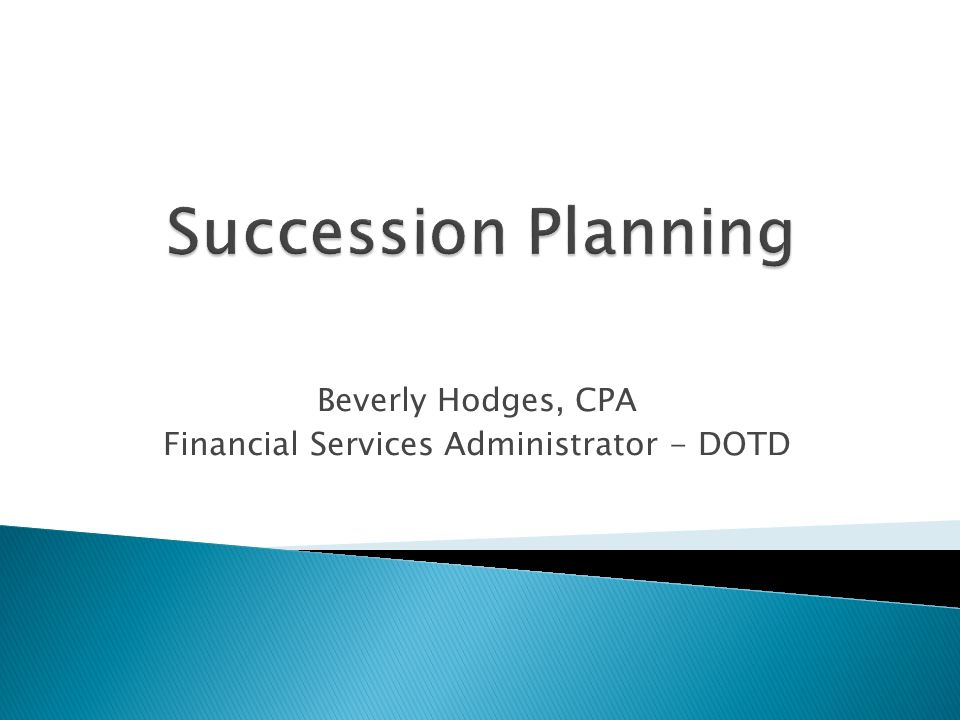 Beverly Hodges, CPA Financial Services Administrator - DOTD