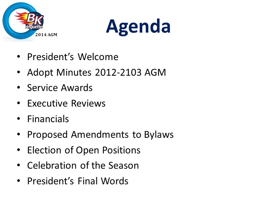 2014 agm bkra year in review agm agenda presidents welcome adopt 2 2014 agm agenda presidents welcome adopt minutes 2012 2103 agm service awards executive reviews financials proposed amendments to bylaws election of open altavistaventures Image collections
