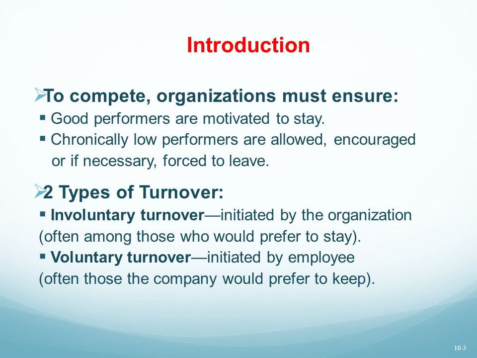 Introduction  To compete, organizations must ensure:  Good performers are motivated to stay.