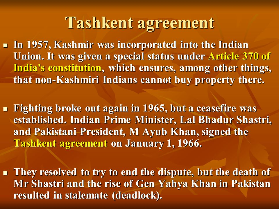 Kashmir controversy presented by ven merja the kashmir conflict tashkent agreement in 1957 kashmir was incorporated into the indian union platinumwayz