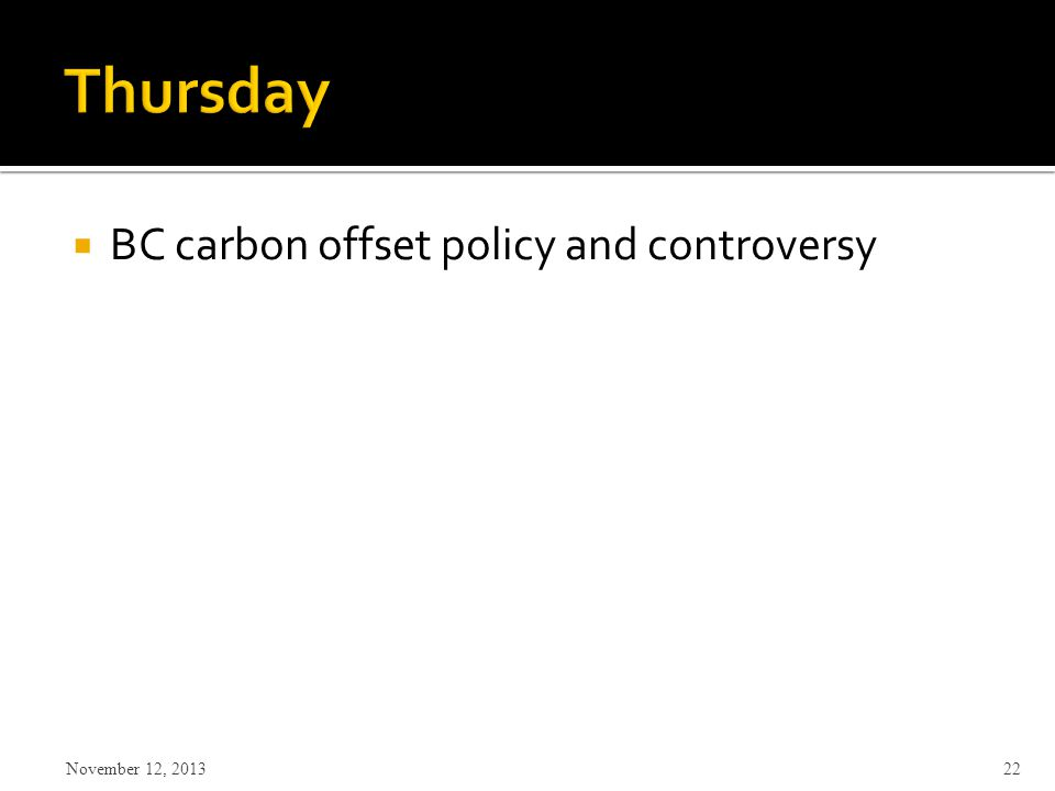  BC carbon offset policy and controversy November 12,