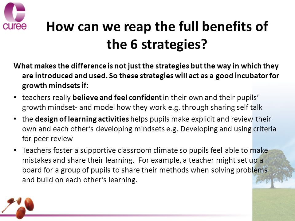 How can we reap the full benefits of the 6 strategies.