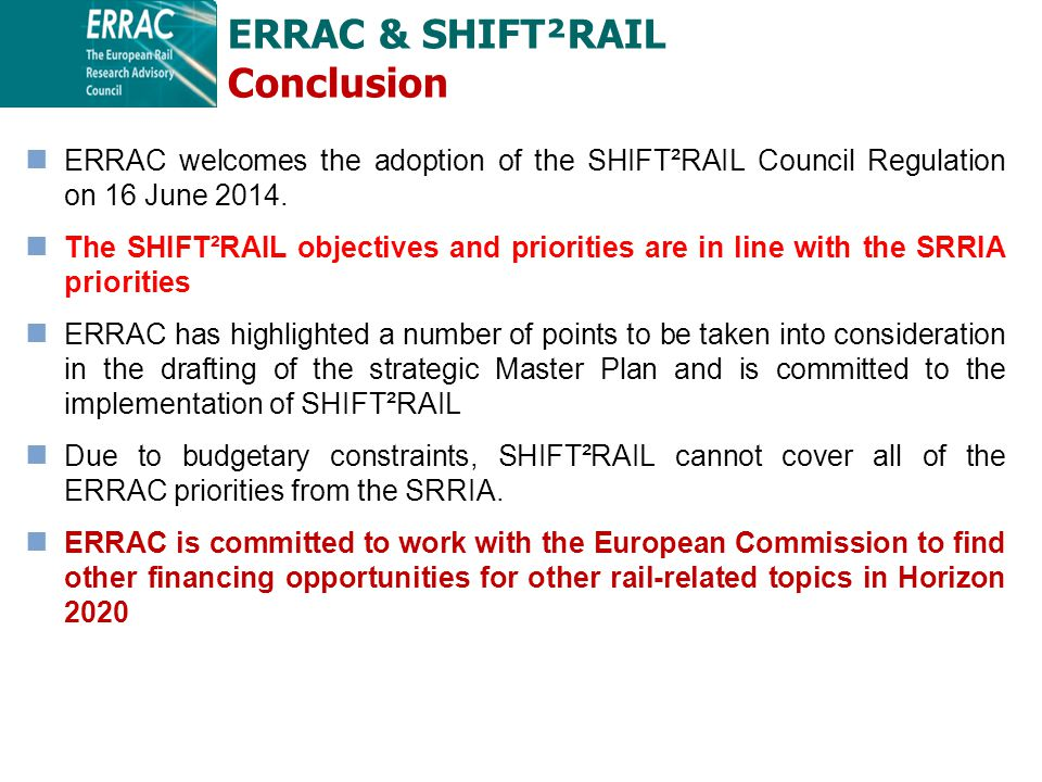 ERRAC welcomes the adoption of the SHIFT²RAIL Council Regulation on 16 June 2014.