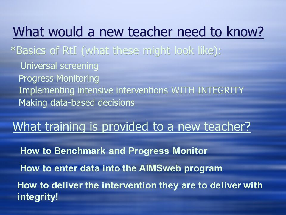 What would a new teacher need to know.