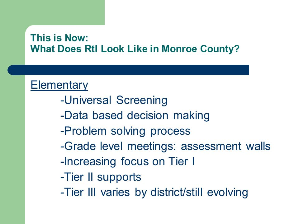 This is Now: What Does RtI Look Like in Monroe County.