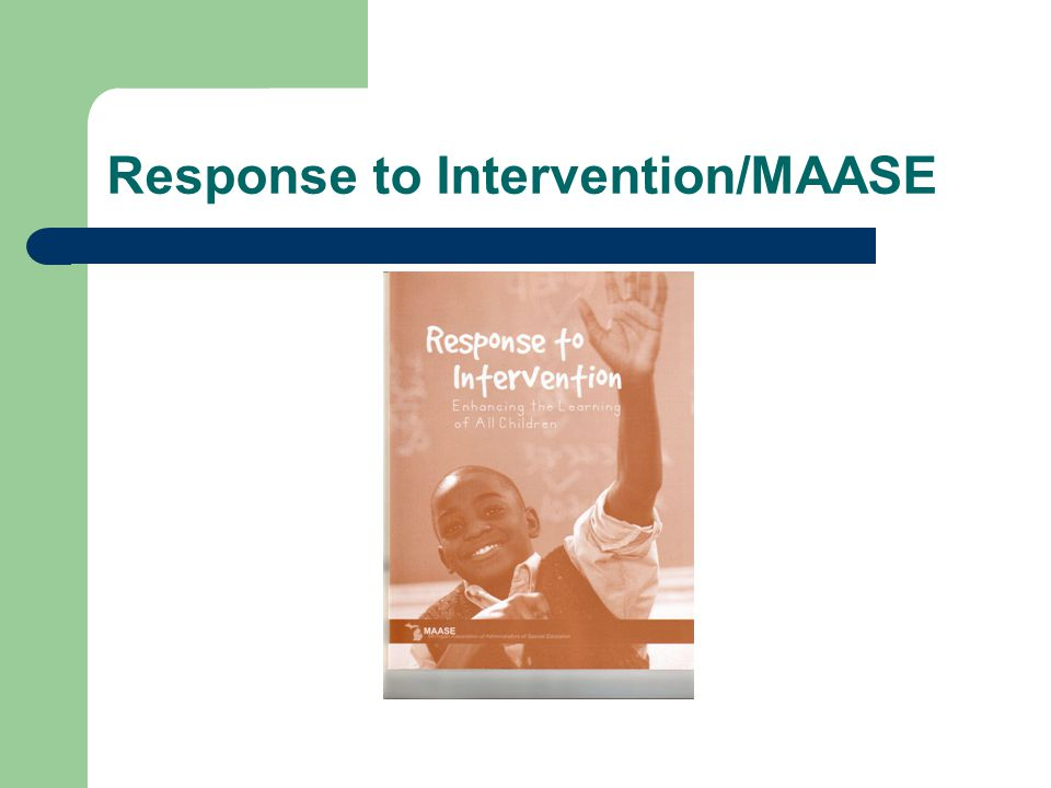 Response to Intervention/MAASE