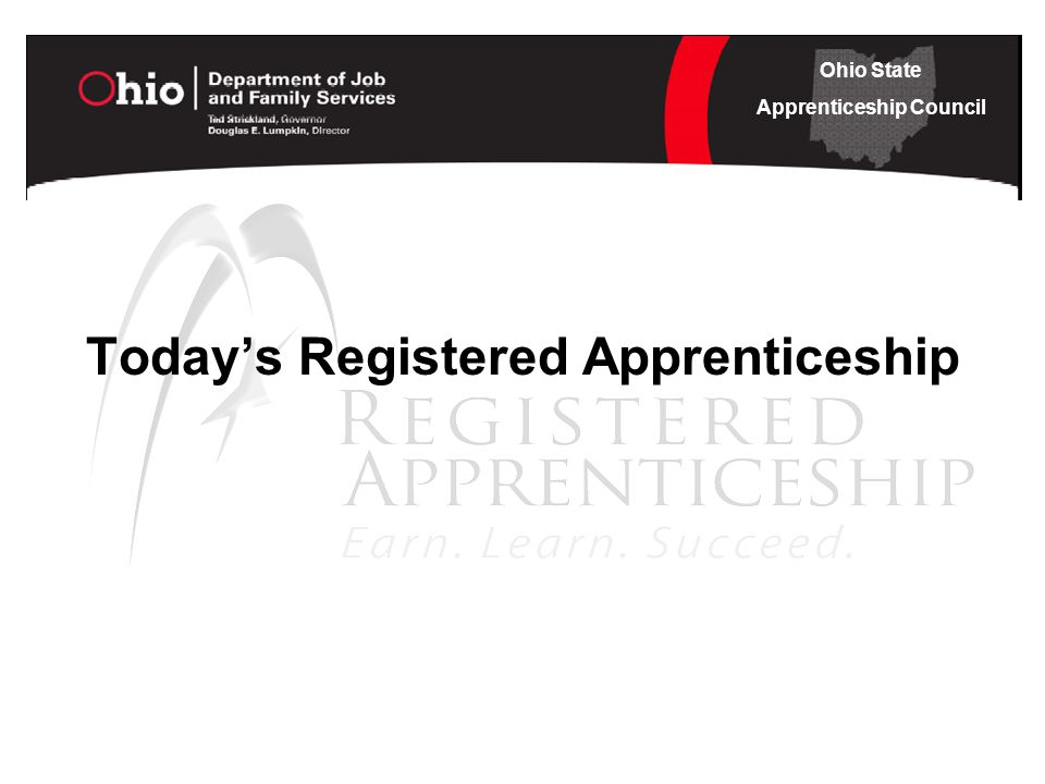 Ohio State Apprenticeship Council Today's Registered Apprenticeship