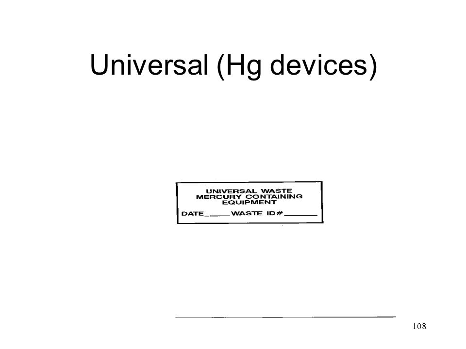 Universal (Hg devices) 108
