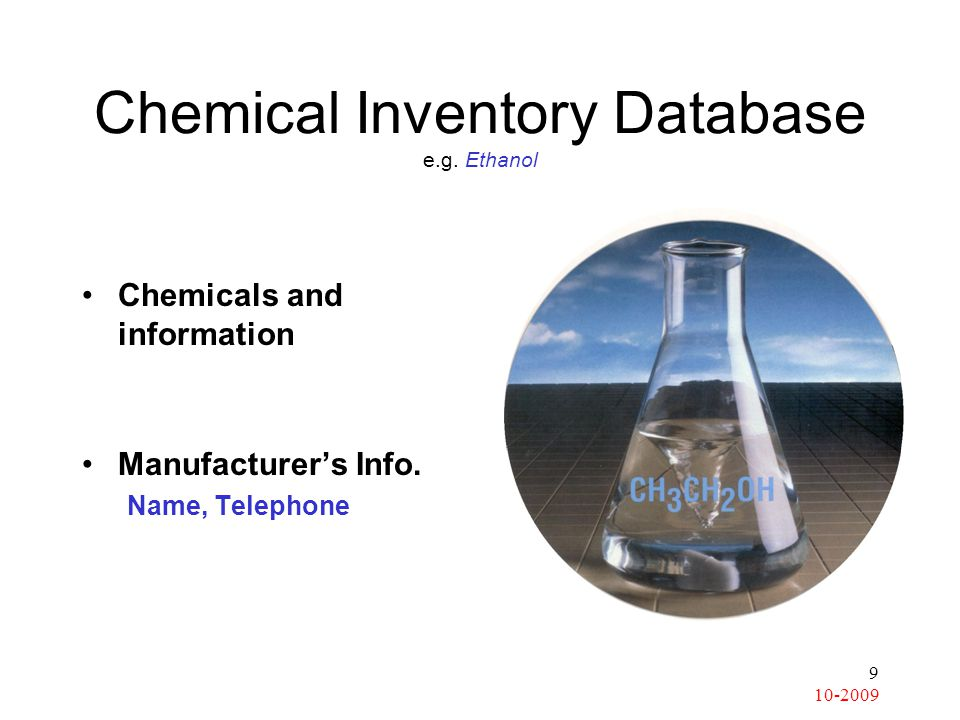 Chemical Inventory Database e.g. Ethanol Chemicals and information Manufacturer's Info.