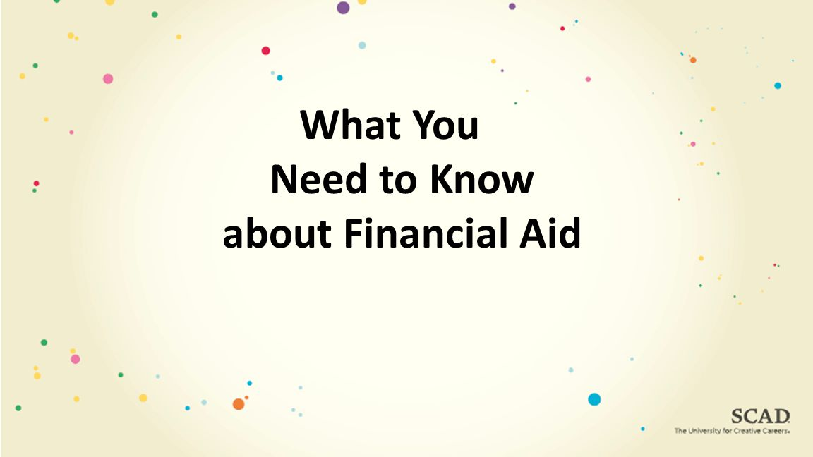 What You Need to Know about Financial Aid