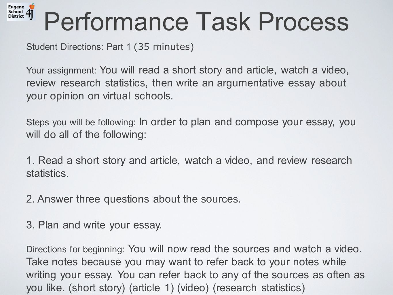 ccss performance tasks outcomes connect the ccss literacy goals performance task process student directions part 1 35 minutes your assignment you
