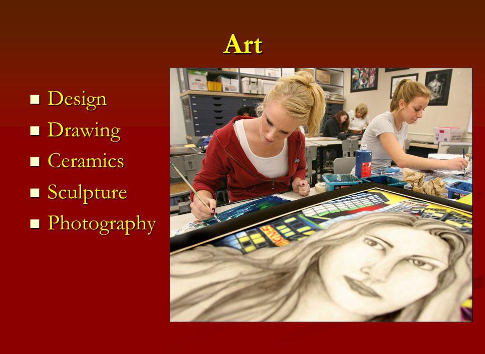 Art Design Design Drawing Drawing Ceramics Ceramics Sculpture Sculpture Photography Photography