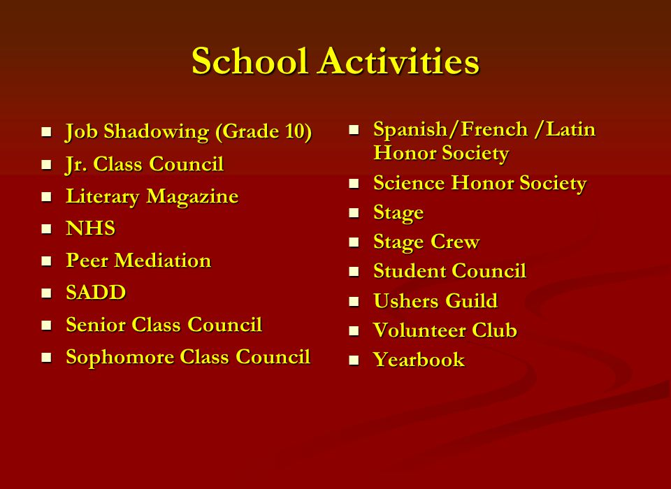School Activities Job Shadowing (Grade 10) Job Shadowing (Grade 10) Jr.