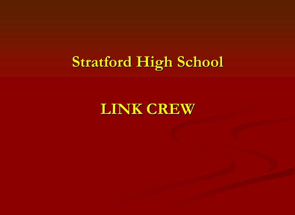Stratford High School LINK CREW