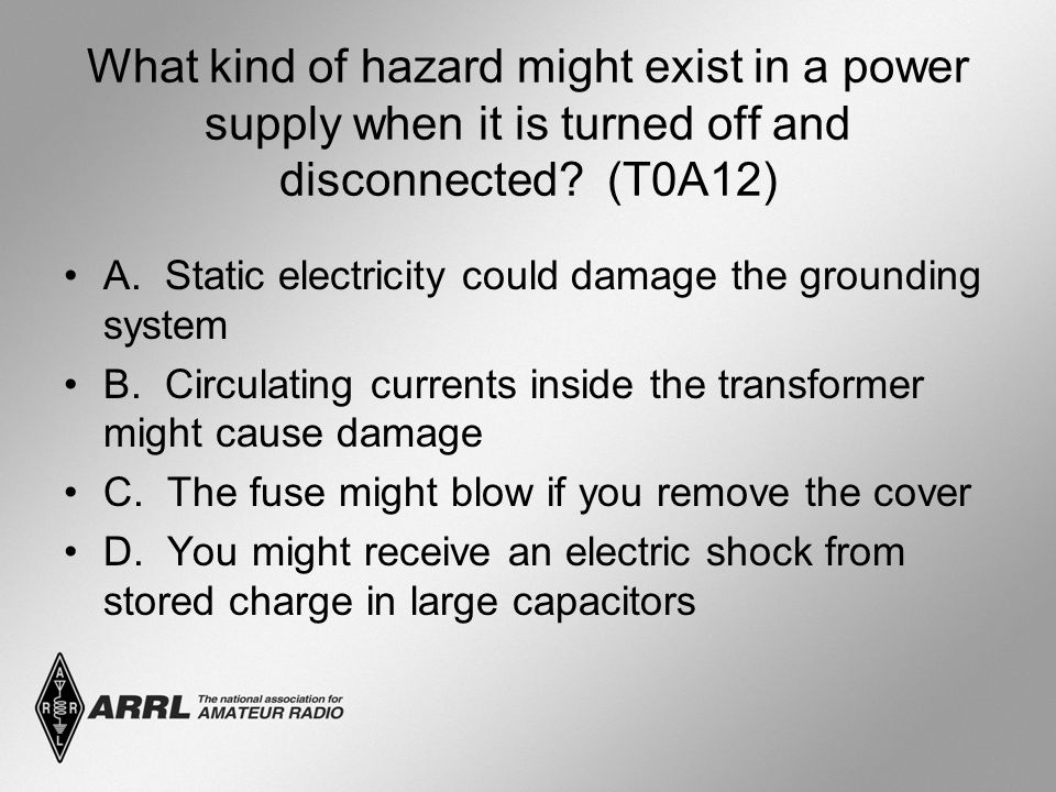 What kind of hazard might exist in a power supply when it is turned off and disconnected.