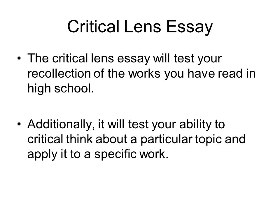 english critical lens How to write the introduction for the nys english exam, part iv - the critical lens essay teachers, use this guided notes pages:.