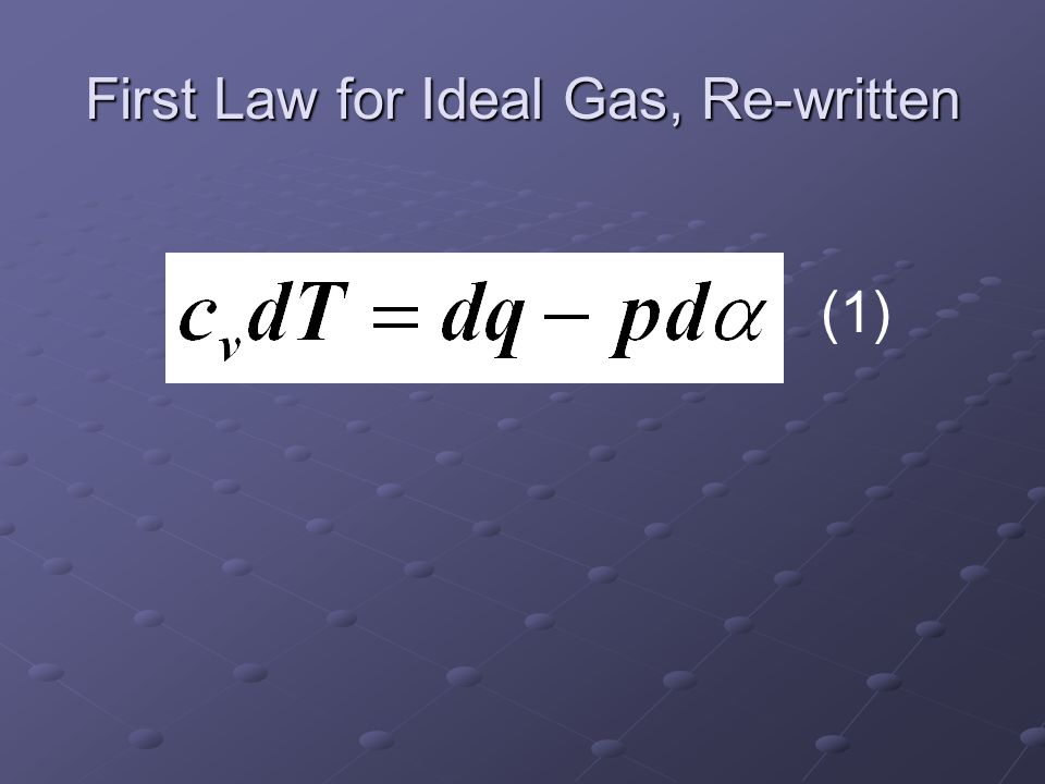 First Law for Ideal Gas, Re-written (1)