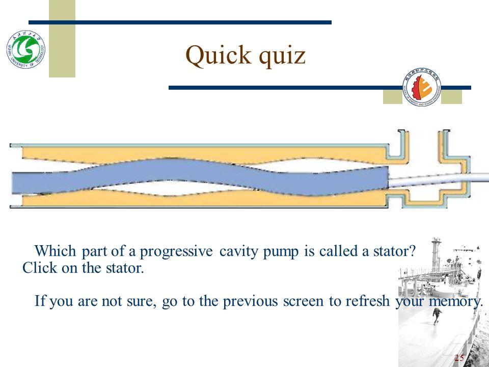 24 Progressive cavity pumps A special type of screw pump is the single screw or progressive cavity pump.