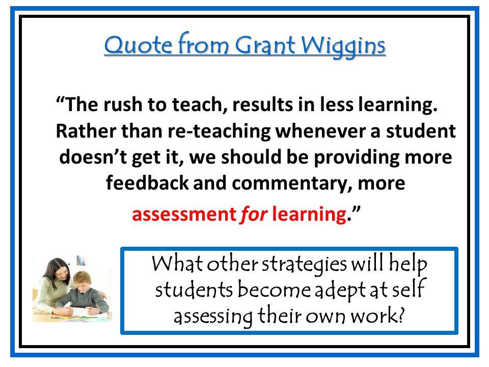 Grant Wiggins Quotes