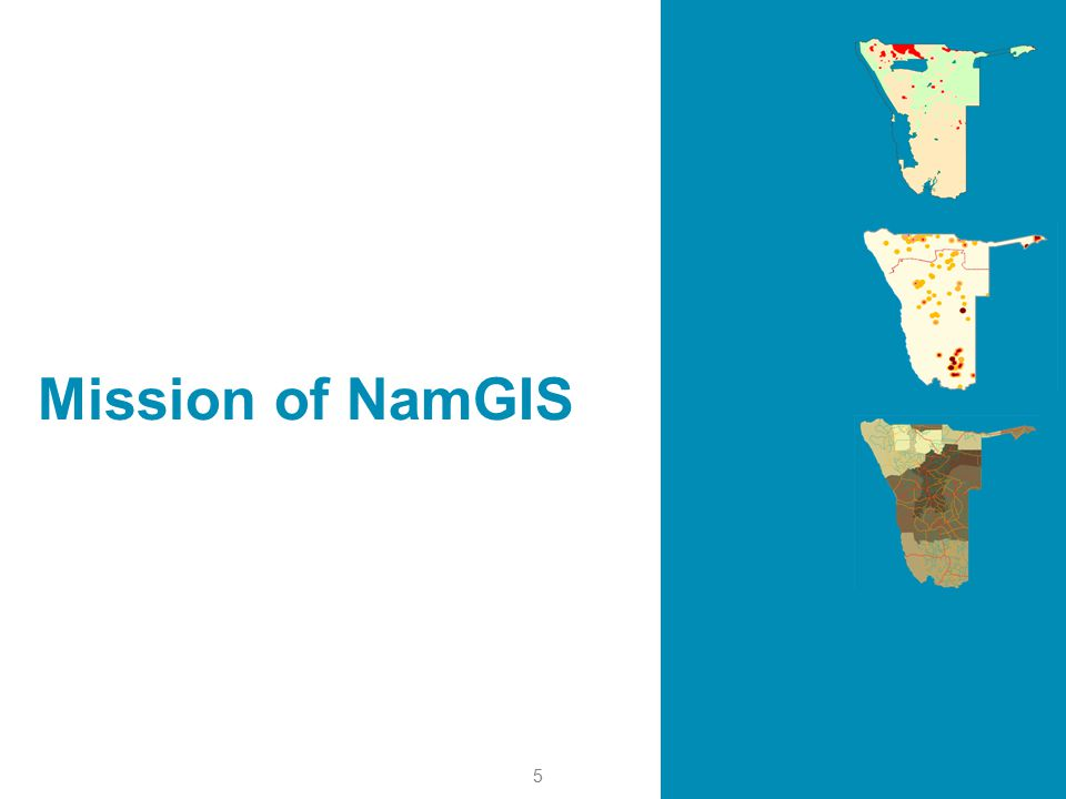 5 Mission of NamGIS