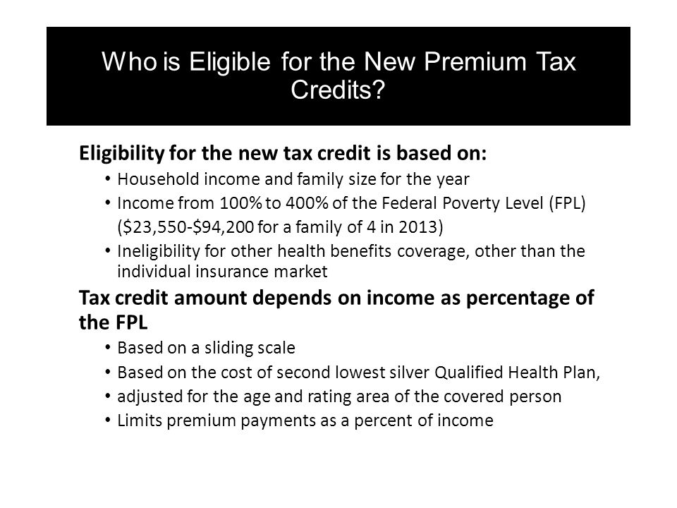 Who is Eligible for the New Premium Tax Credits.