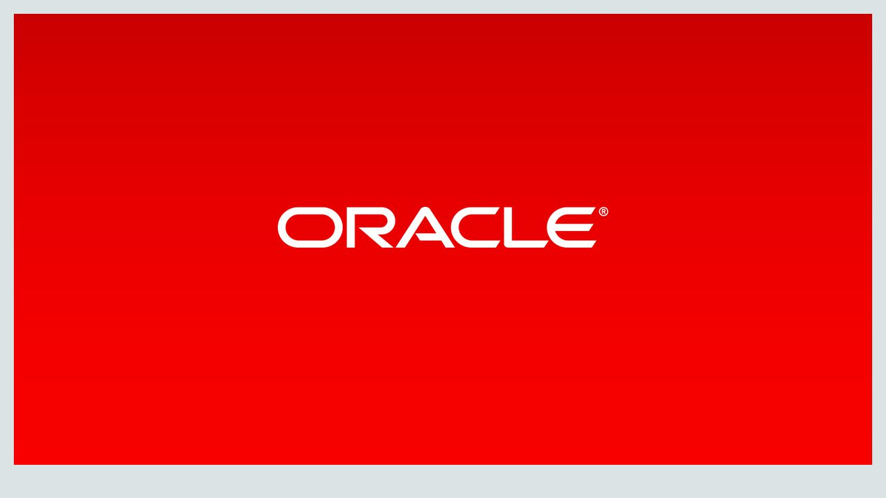 Copyright © 2014, Oracle and/or its affiliates. All rights reserved. |
