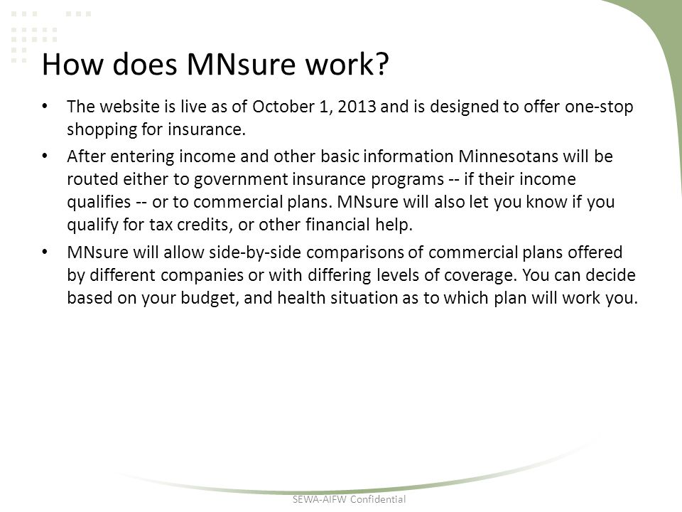 How does MNsure work.