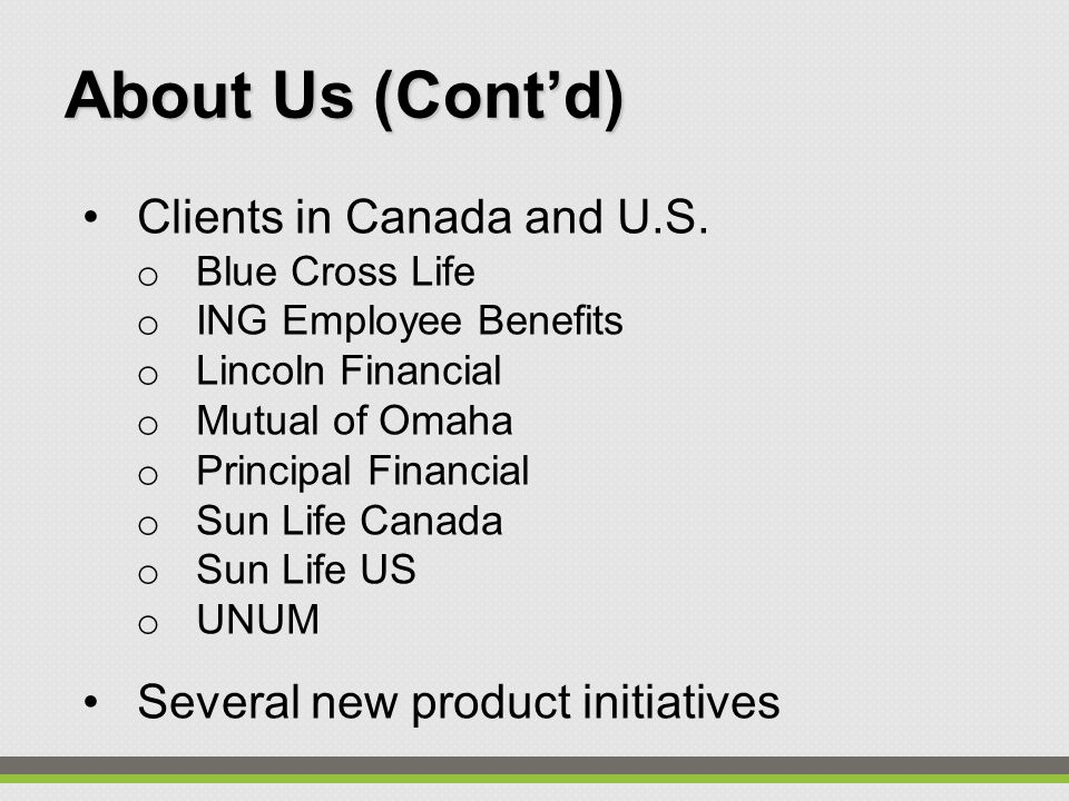 Clients in Canada and U.S.
