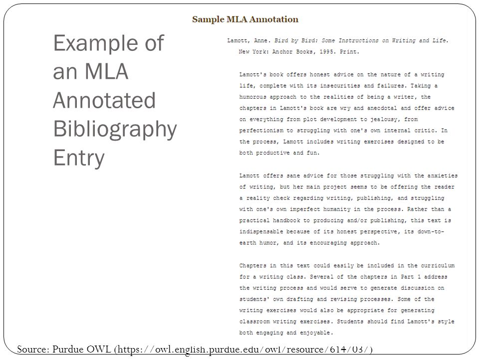 Example of an MLA Annotated Bibliography Entry Source: Purdue OWL (