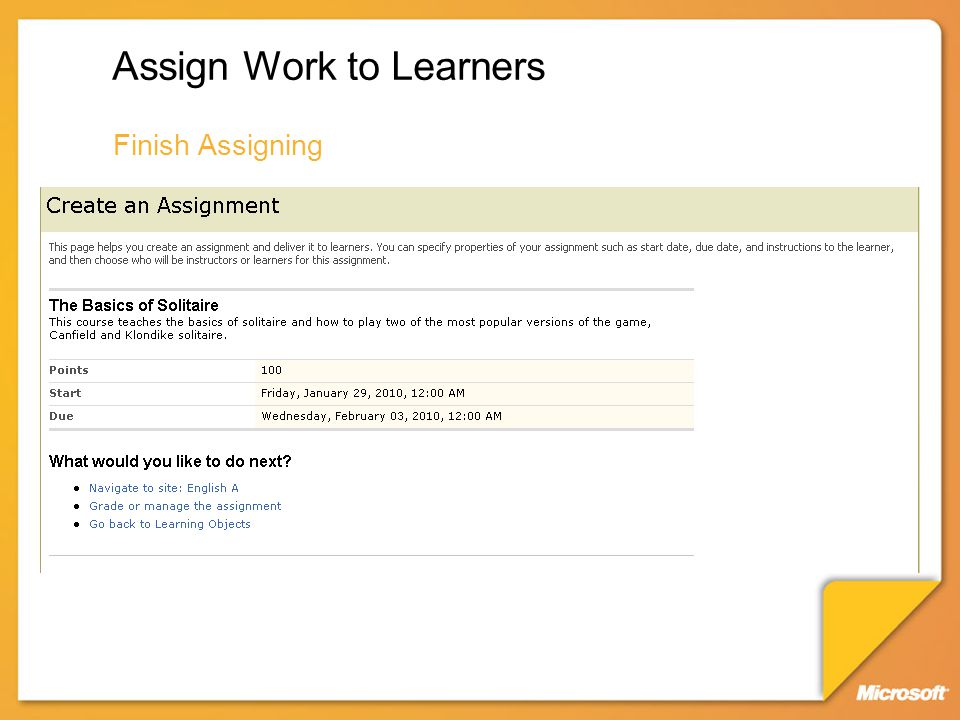 Assign Work to Learners Finish Assigning