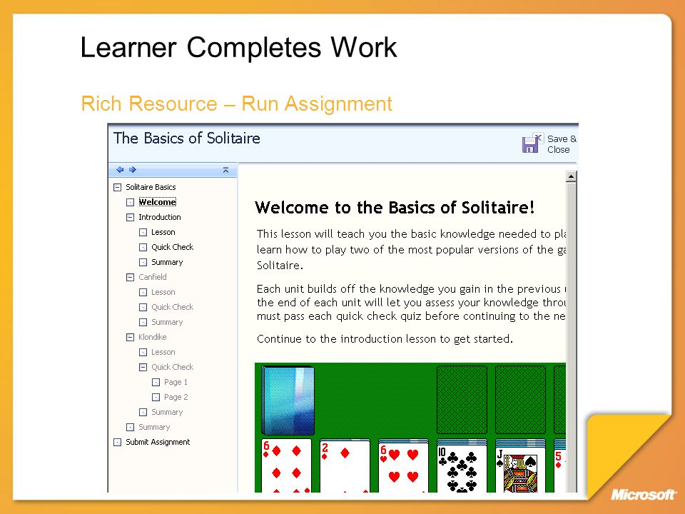 Learner Completes Work Rich Resource – Run Assignment