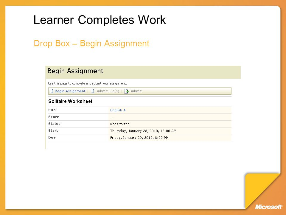 Learner Completes Work Drop Box – Begin Assignment