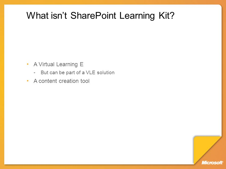 What isn't SharePoint Learning Kit.