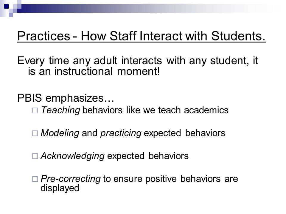 Practices - How Staff Interact with Students.