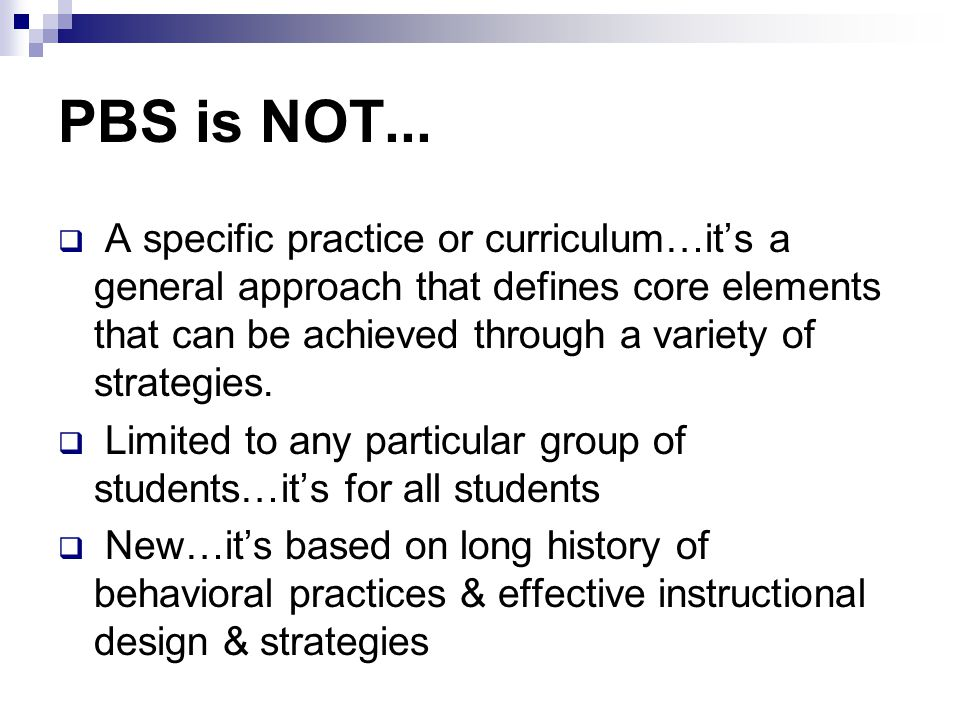 PBS is NOT...