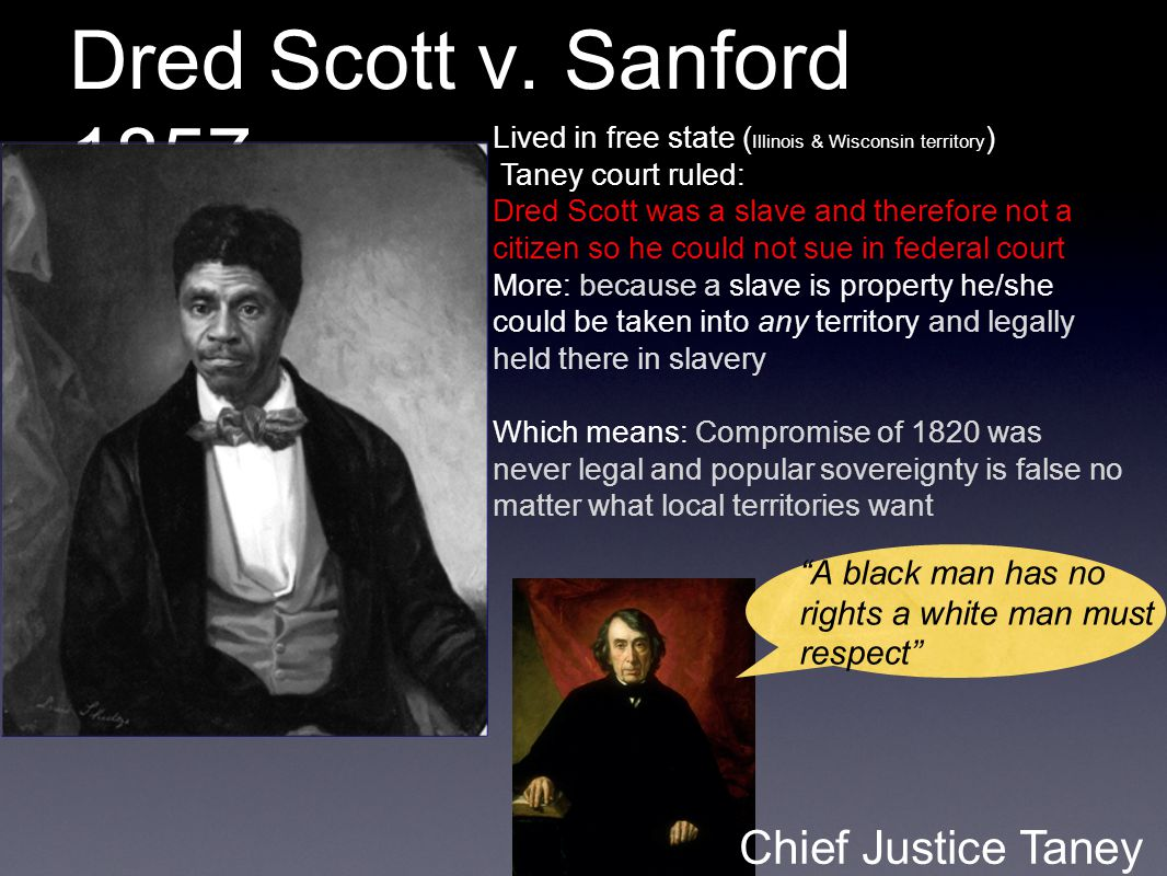the societal impact of the freedom of dred scott in dred scott v sanford a brief history with docume Dred scott's case holds a unique place in american constitutional history as an example of the supreme court trying to impose a judicial solution on a political problem the ruling, which helped to precipitate the civil war, has long been considered one of the court's great self-inflicted wounds dred scott v sandford, 60 us 393 (1856.