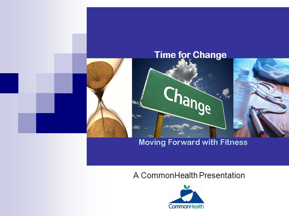 MOVING FORWARD with FITNESS A CommonHealth Presentation