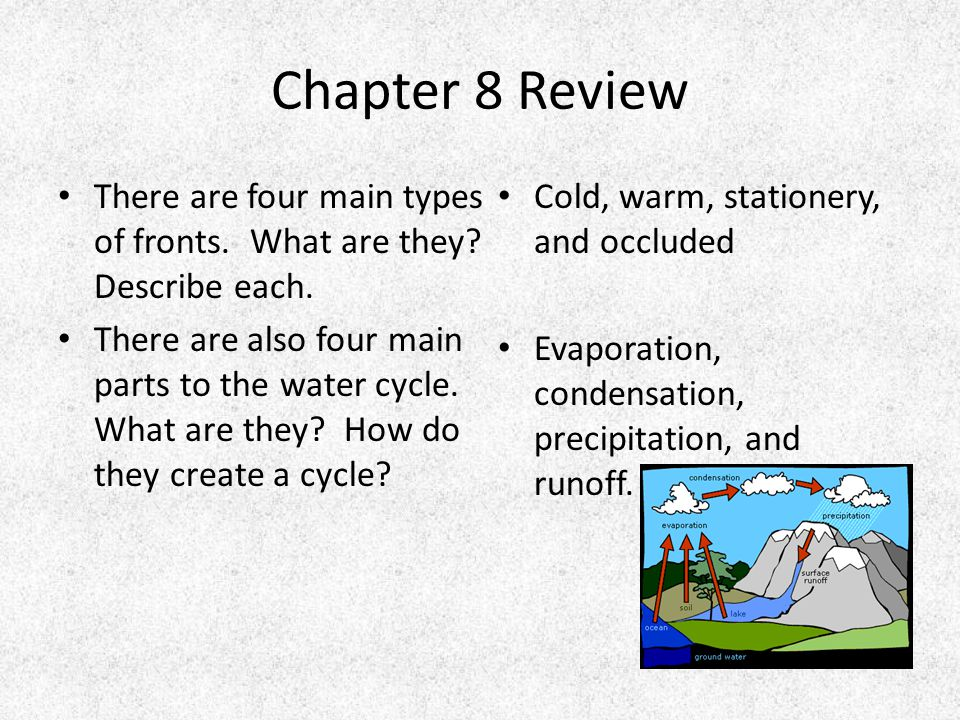 Chapter 8 Review There are four main types of fronts.