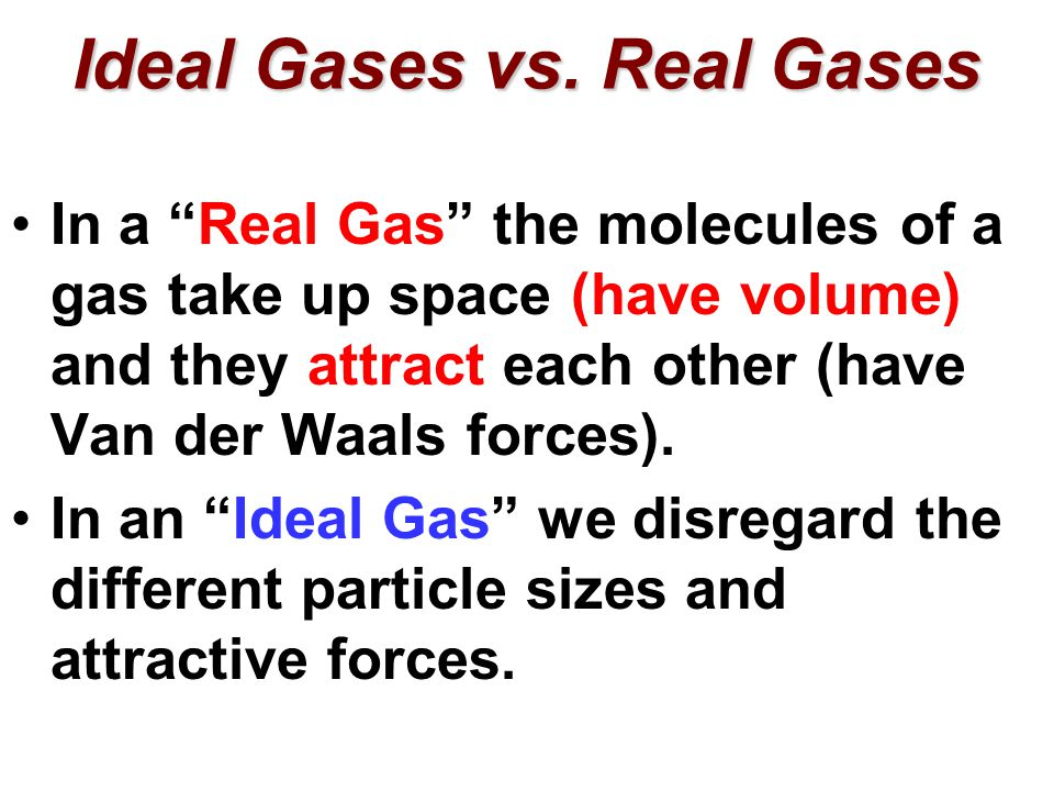 ideal gas vs real gas