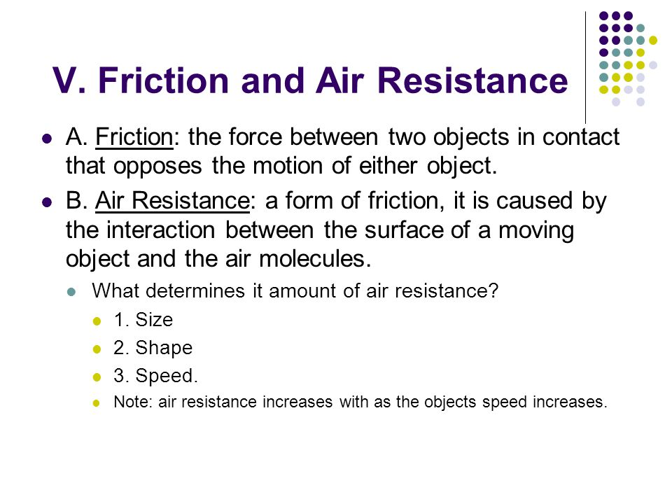 V. Friction and Air Resistance A.